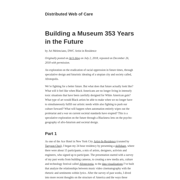 Building a Museum 353 Years in the Future