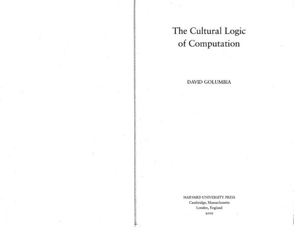 david-golumbia-the-cultural-logic-of-computation.pdf