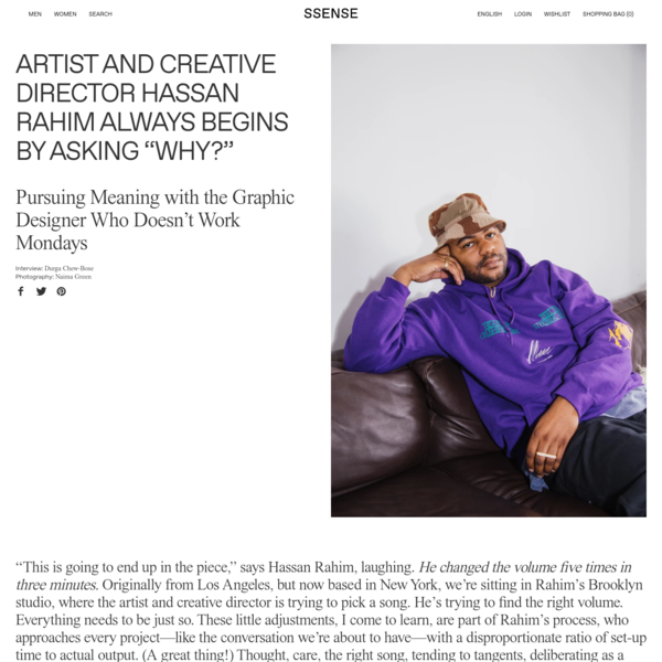"""Artist and Creative Director Hassan Rahim Always Begins By Asking """"Why?"""""""