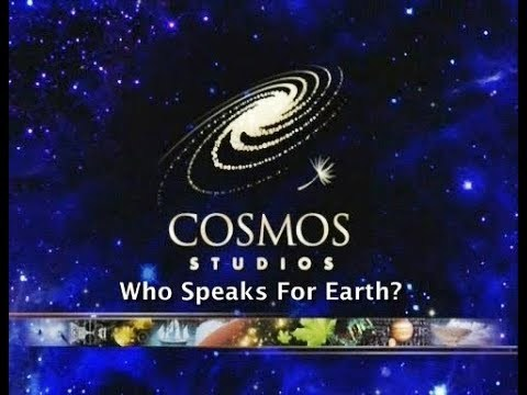"Cosmos 13 - ""Who Speaks for Earth?"""