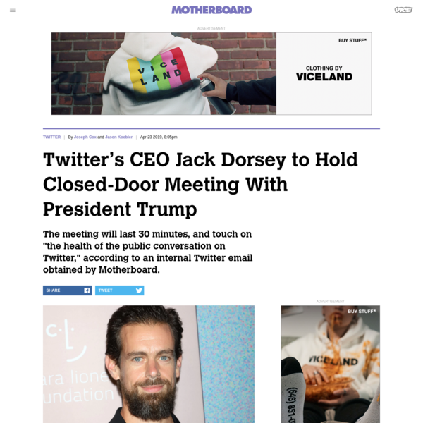 Image: Shutterstock Twitter CEO Jack Dorsey, along with other Twitter executives, is having a closed-door meeting with President Donald Trump on Tuesday, according to an internal Twitter email obtained by Motherboard from two independent sources. The meeting comes after an invitation from the White House, the email adds.