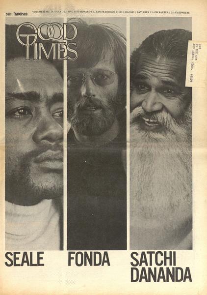 Good Times: Seale, Fonda, Satchi Dananda
