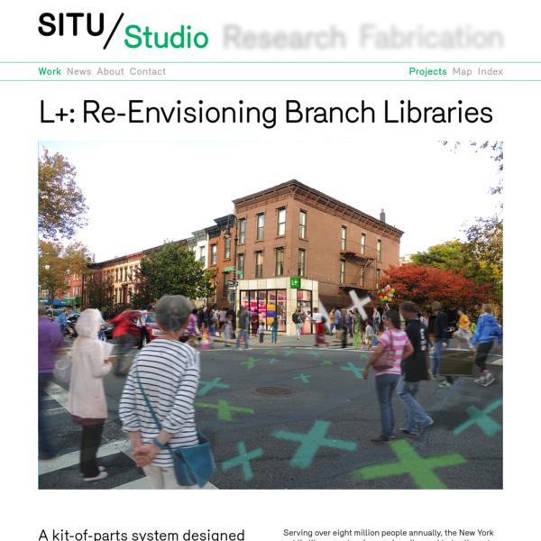 SITU - L+: Re-Envisioning Branch Libraries