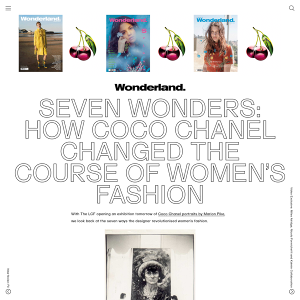 SEVEN WONDERS: HOW COCO CHANEL CHANGED THE COURSE OF WOMEN'S FASHION - Wonderland