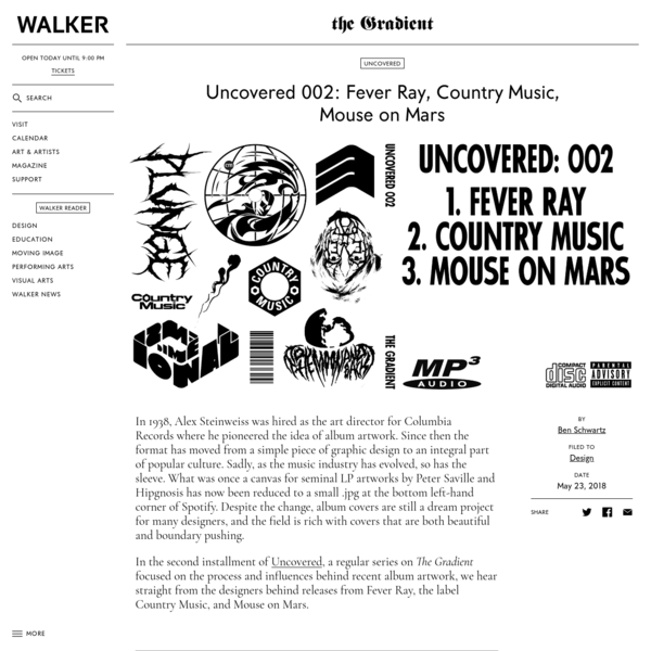Uncovered 002: Fever Ray, Country Music, Mouse on Mars
