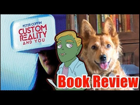 Custom Reality and You Review - Radical Reviewer (ft. Pamphleteer)