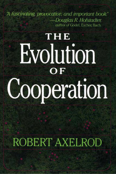robert-axelrod-the-evolution-of-cooperation-1.pdf