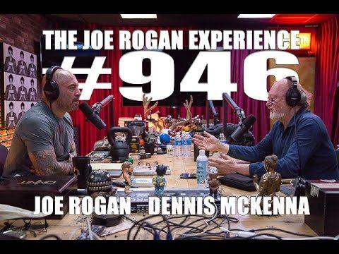 Joe Rogan Experience #946 - Dennis McKenna