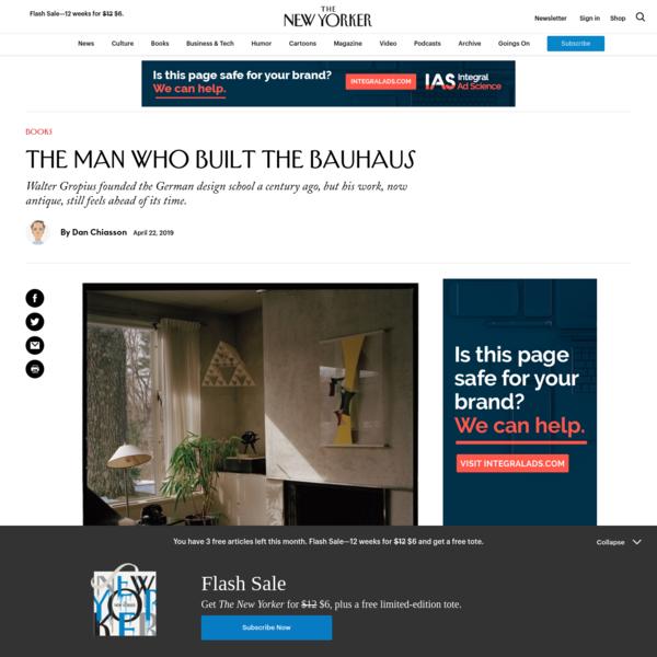 The Man Who Built the Bauhaus