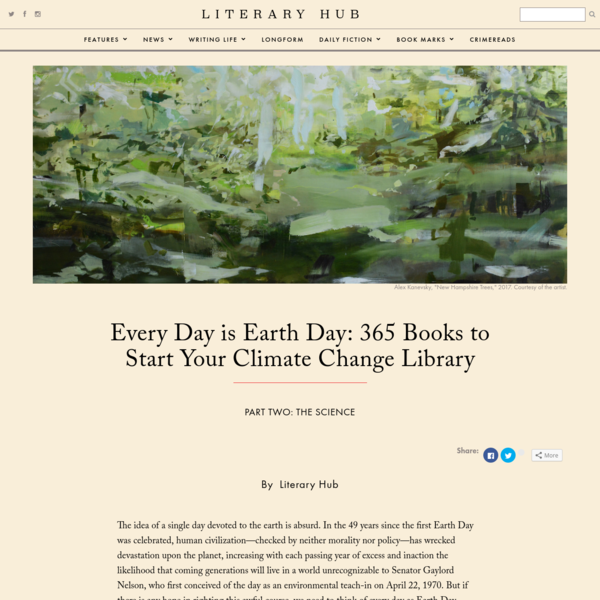 Every Day is Earth Day: 365 Books to Start Your Climate Change Library