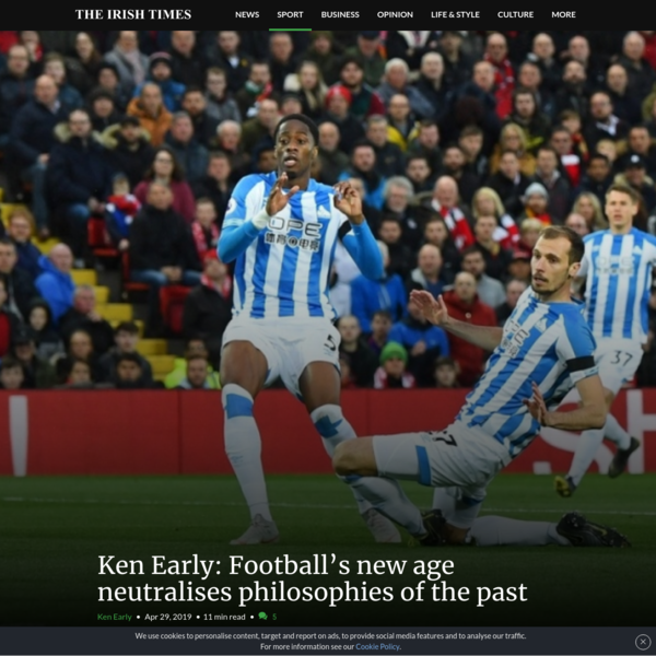 Ken Early: Football's new age neutralises philosophies of the past