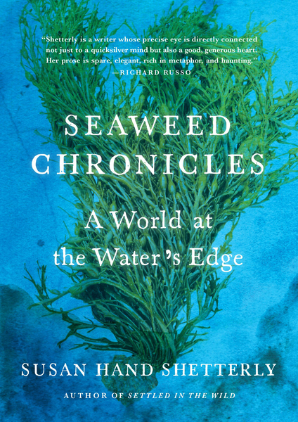 Seaweed Chronicles, Susan Hand Shetterly