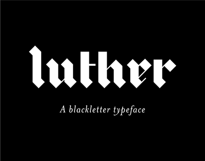 Luther | Blackletter Typeface