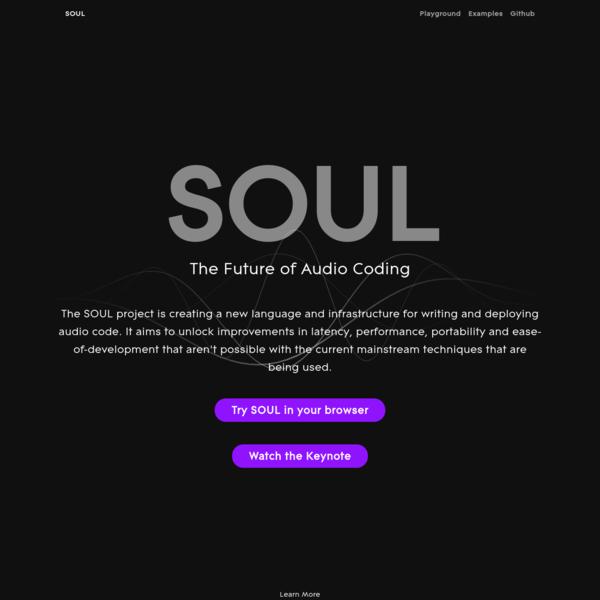 SOUL - The Future of Audio Coding