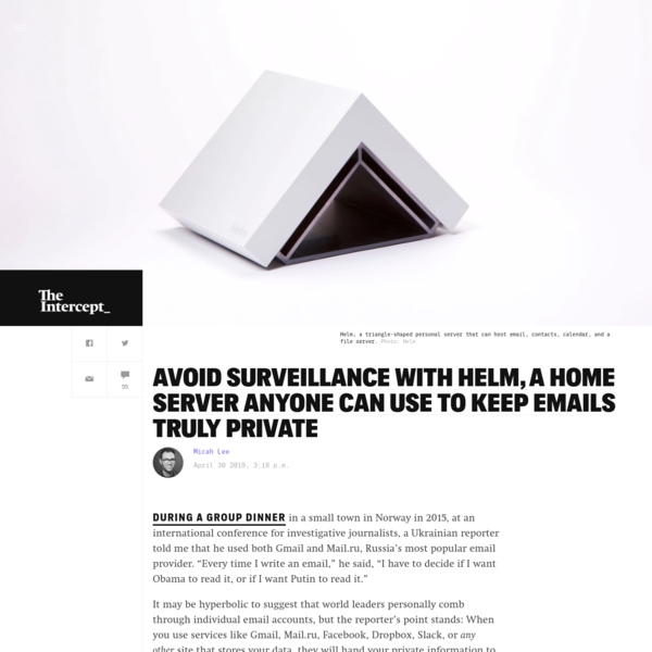 Avoid Surveillance With Helm, a Home Server Anyone Can Use to Keep Emails Truly Private