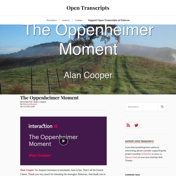 The Oppenheimer Moment - Alan Cooper | Open Transcripts