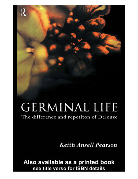 keith-ansellpearson-germinal-life-the-difference-and-repetition-of-deleuze.pdf