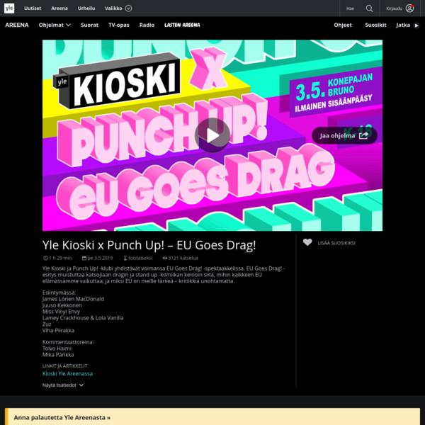 Yle Kioski x Punch Up! - EU Goes Drag!