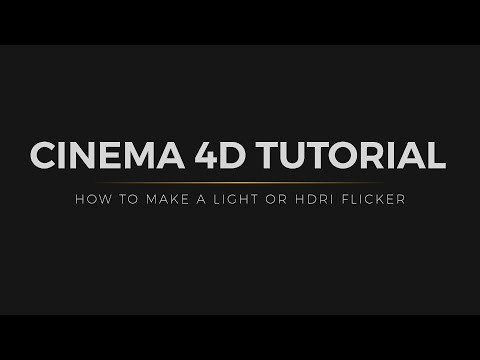 C4D Tutorial: How to Make Lights or HDRIs Flicker
