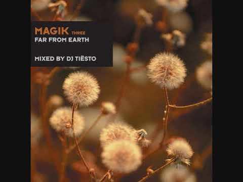 DJ Tiësto - Magik Three: Far From Earth