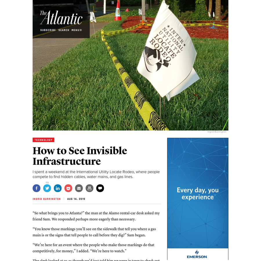 """Technology I spent a weekend at the International Utility Locate Rodeo, where people compete to find hidden cables, water mains, and gas lines. Please consider disabling it for our site, or supporting our work in one of these ways Subscribe Now > """"So what brings you to Atlanta?"""""""