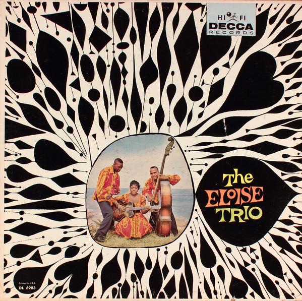 The Eloise Trio — The Eloise Trio