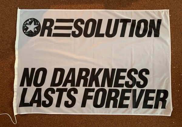 resolution no darkness lasts forever