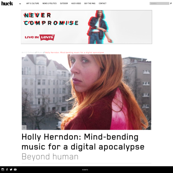 Holly Herndon: Mind-bending music for the digital apocalypse