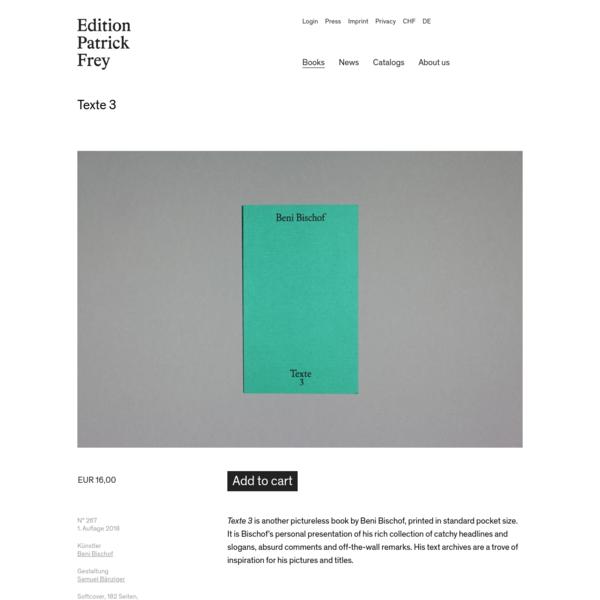 Beni Bischof - Texte 3   Edition Patrick Frey
