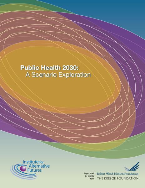 institute-for-alternative-futures-public-health-2030.pdf