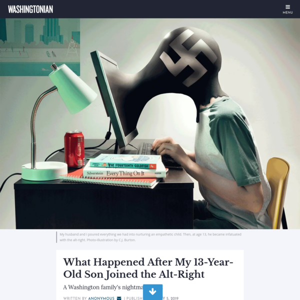 What Happened After My 13-Year-Old Son Joined the Alt-Right