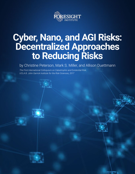 cyber-nano-and-agi-risks-decentralized-approaches-to-reducing-risks.pdf