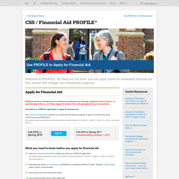Welcome to PROFILE, the financial aid application service of the College Board - CSS/Financial Aid PROFILE