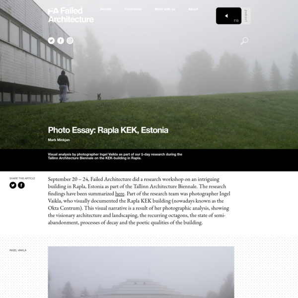 Photo Essay: Rapla KEK, Estonia - Failed Architecture