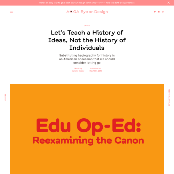 Let's Teach a History of Ideas, Not the History of Individuals     Eye on Design