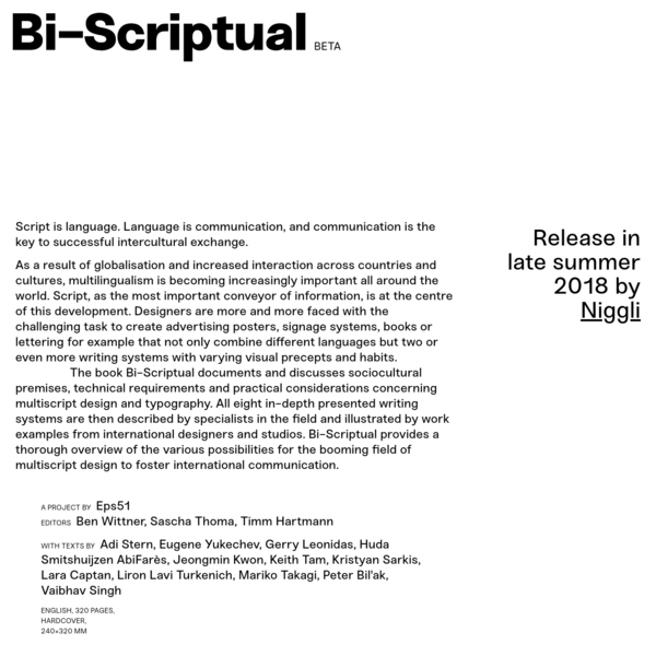 Bi-Scriptual - Typography and Graphic Design with Multiple Script Systems. By Timm Hartmann, Sascha Thoma and Ben Wittner (editors).