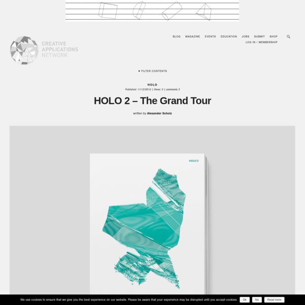 HOLO 2 - Magazine about emerging trajectories in art, science, and technology / @holomagazine