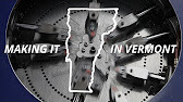 Making It in Vermont - YouTube