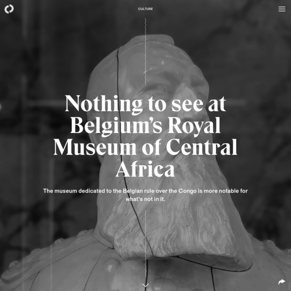 Nothing to see at Belgium's Royal Museum of Central Africa