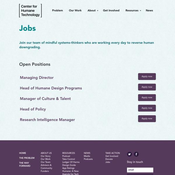 Jobs - Center For Humane Technology