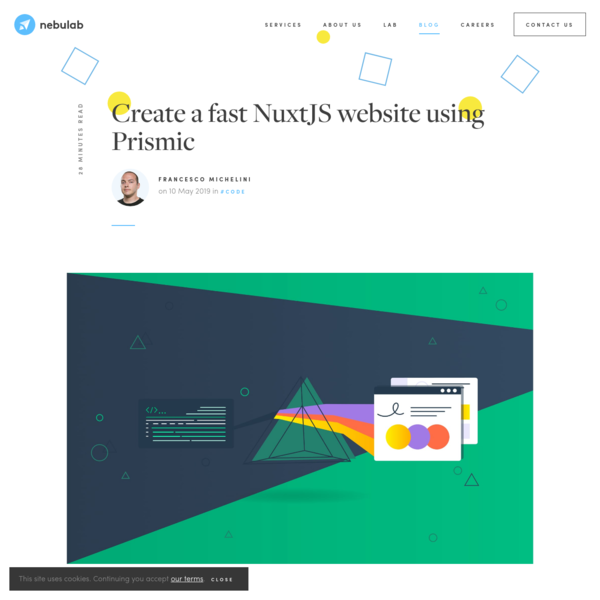 How to create a blazingly fast NuxtJS website using Prismic by Francesco Michelini