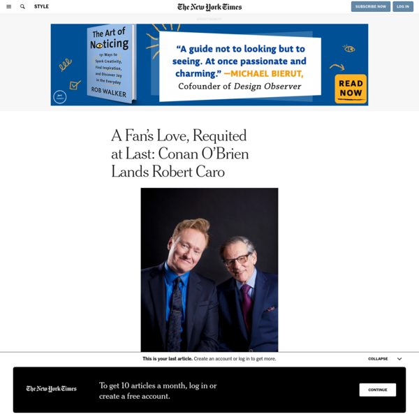 A Fan's Love, Requited at Last: Conan O'Brien Lands Robert Caro
