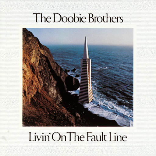 The Doobie Brothers — Livin' On The Fault Line