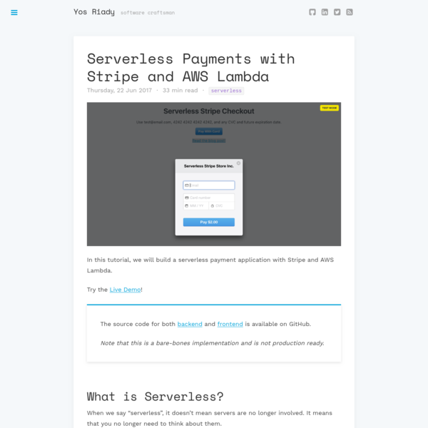 Serverless Payments with Stripe and AWS Lambda - Yos Riady · Software Craftsman