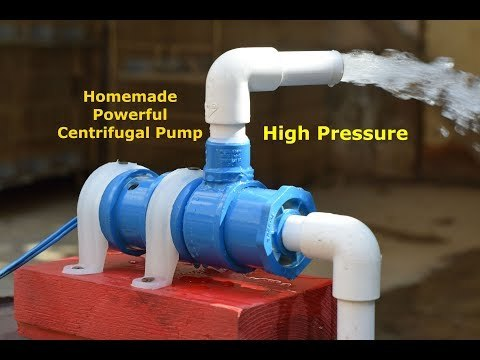High Pressure Centrifugal Pump - How to make Powerful Water Pump - Homemade Powerful Pump