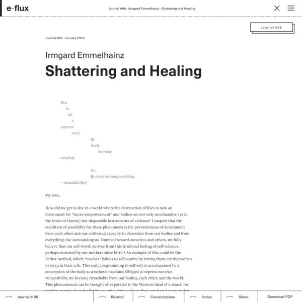 Shattering and Healing - Journal #96 January 2019 - e-flux