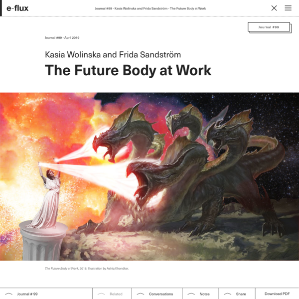 The Future Body at Work - Journal #99 April 2019 - e-flux