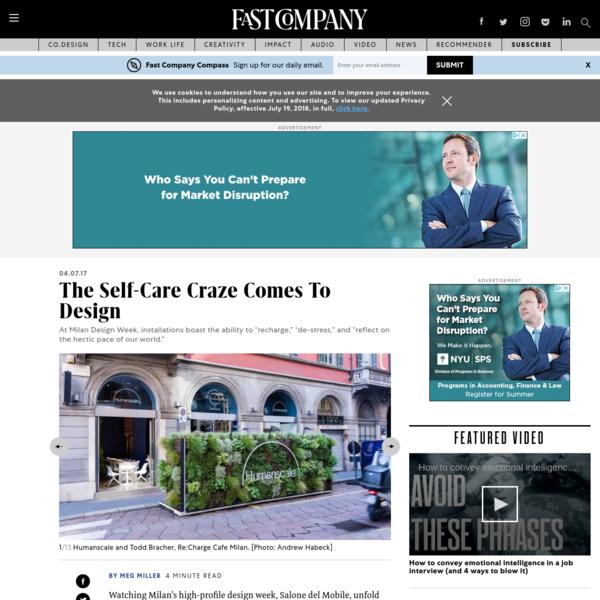 The Self-Care Craze Comes To Design