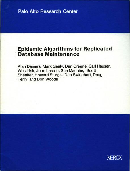 csl-89-1_epidemic_algorithms_for_replicated_database_maintenance.pdf