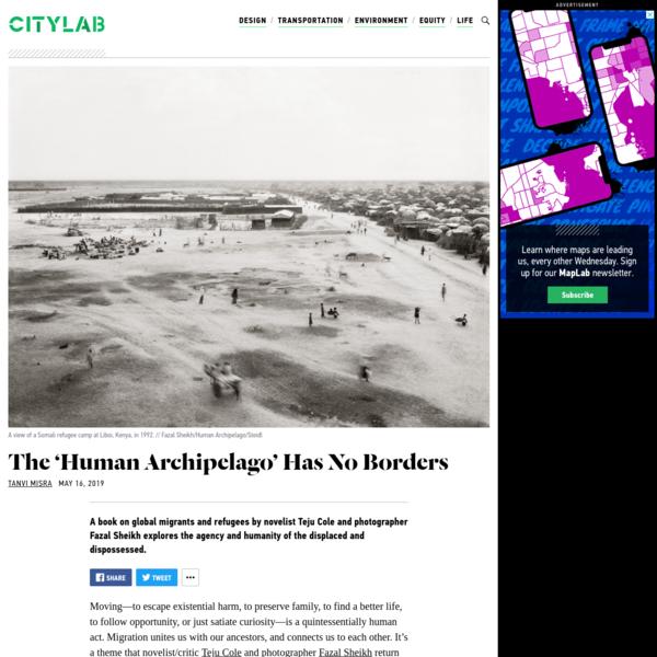 'Human Archipelago' Reveals the Lives of Refugees - CityLab
